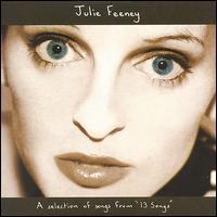 Julie Feeney - A Selection of Songs from 13 Songs