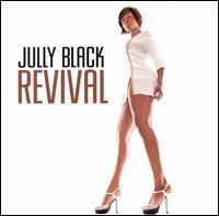 Jully Black - Revival