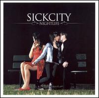 Sick City - Nightlife