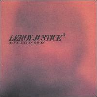 Leroy Justice - Revolution's Son