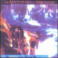 Mark Adam Wood, Jr. - The Adventures of Mrkystar