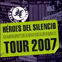 Heroes del Silencio - Tour 2007