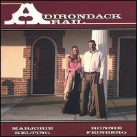 Marjorie Kelting & Ronnie Feinberg - Adirondack Rail