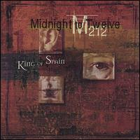 Midnight to Twelve - King of Spain