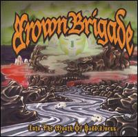 Brown Brigade - Into the Mouth of Badd(d)ness