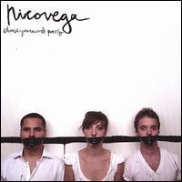 Nico Vega - Chooseyourwordspoorly