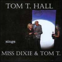 Tom T. Hall - Sings Dixie & Tom T.