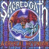 Sacred Oath - A Crystal Revision