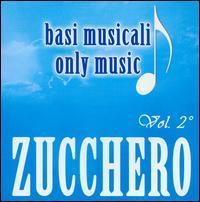 Zucchero - Basi Musicali, Vol. 2