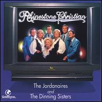 The Jordanaires and the Dinning Sisters - Rhinestone Christian