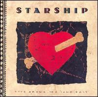 Starship - Love Among the Cannibals