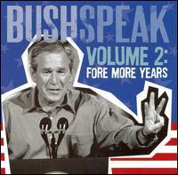 Various Artists - Bushspeak, Vol. 2: Fore More Years