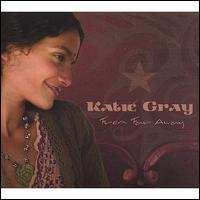 Katie Gray - From Far Away