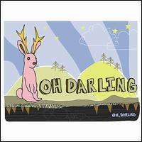 Oh Darling - Oh Darling