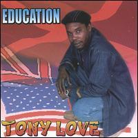 Tony Love - Education