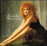 Fiorella Mannoia - Canzoni Nel Tempo
