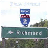Zach Myers - Halfway to Richmond