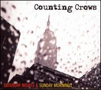Counting Crows - Saturday Nights & Sunday Mornings