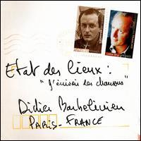 Didier Barbelivien - Etats Des Lieux: : J'Ecrivais Des Chansons