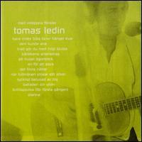 Tomas Ledin - Med Vidöppna Fönster