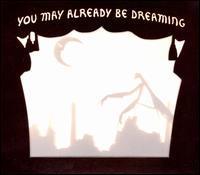 Neva Dinova - You May Already Be Dreaming