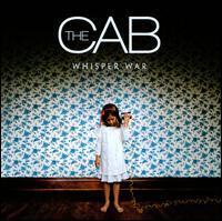 The Cab - Whisper War