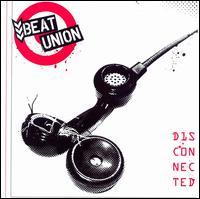 Beat Union - Disconnected
