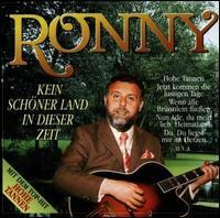 Ronny - Kein Schöner Land In Dieser Zeit