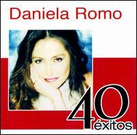 Daniela Romo - 40 Exitos