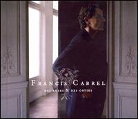 Francis Cabrel - Des Roses and Des Orties