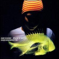 Ariane Moffatt - Aquanaute