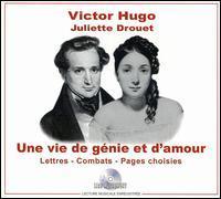 Various Artists - Une Vie de Génie et d'Amour: Victor Hugo/Juliette Drouet [Audiobook]