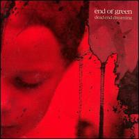 End of Green - Dead End Dreaming