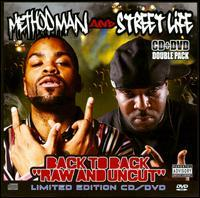 Method Man & Streetlife - Back to Back: Raw & Uncut