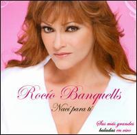 Rocío Banquells - Nací Para Ti: Baladas