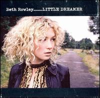 Beth Rowley - Little Dreamer
