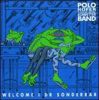 Polo Hofer & Schmetterband - Welcome I Dr Sonderbar