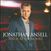 Jonathan Ansell - Tenor at the Movies