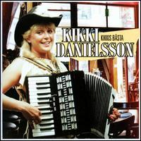 Kikki Danielsson - Kikki's Bästa