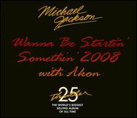 Michael Jackson/Akon - Wanna Be Startin' Something 2008 with Akon