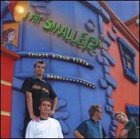 3 Feet Smaller - Insert Album Title Here: ..........