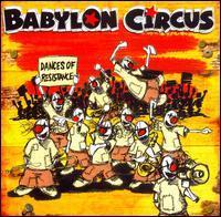 Babylon Circus - Dances of Resistance [Skycap/Filter]