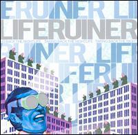 Liferuiner - Taking Back the Night Life