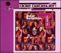 Didier Barbelivien - Les Années 70