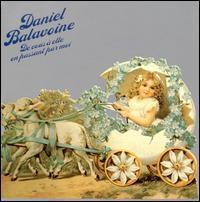 Daniel Balavoine - De Vous a Elle en Passant Par Moi