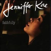 Jenniffer Kae - Faithfully
