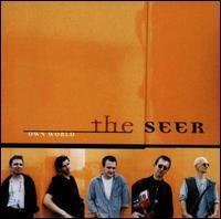 The Seer - Own World