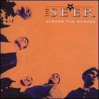 The Seer - Across the Border