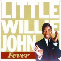 Little Willie John - Fever