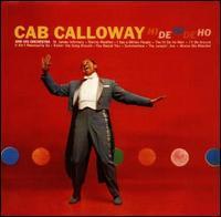 Cab Calloway - Hi-De-Hi, Hi-De-Ho